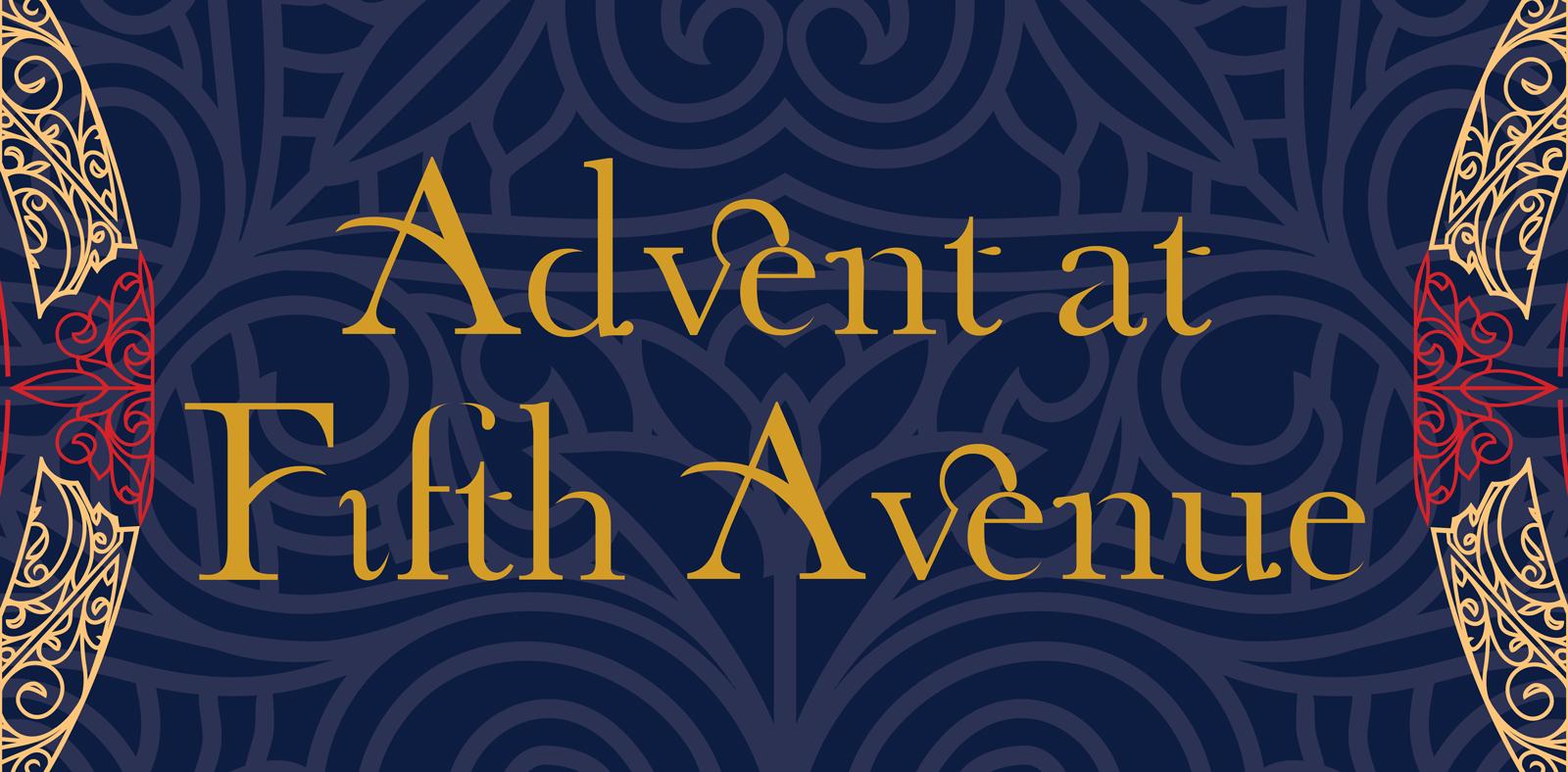 Advent at Fifth Avenue Presbyterian Church
