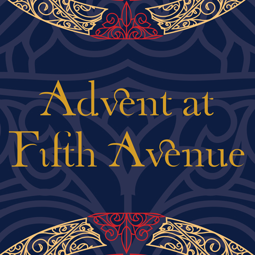 Advent at Fifth Avenue Presbyterian Church
