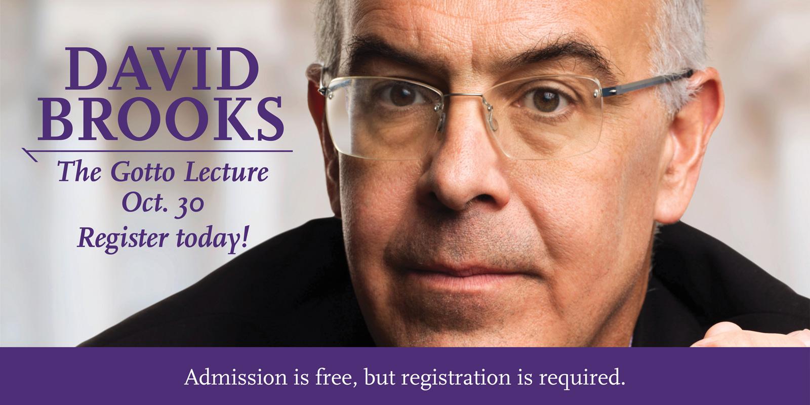 The Gotto Lecture - David Brooks