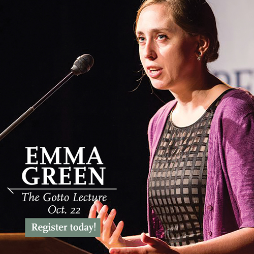 Emma Green – 2020 Gotto lecturer